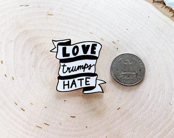 Love Trumps Hate Pin - (Planned Parenthood Fundraising)
