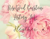 Reserved Custom Listing For: Heather O'Brien