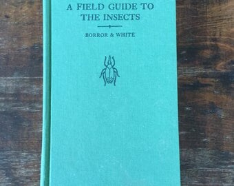 A Field Guide to the Insects, Peterson's Field Guide Series, Vintage Nature Book, Bugs, Science Book, Nature Illustrations