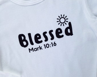 NEW DESIGN Blessed baby white bodysuit, blessed white bodysuit, blessed baby gift