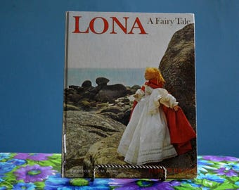 1963 First Edition Lona A Fairy Tale Book By Dare Wright