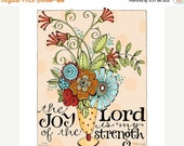 50% OFF Joy of the Lord 8x10 or 11x14 Christian Inspirational Bible Verse Scripture Art Print