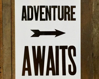Adventure Awaits Motivational Poster, Inspirational Art, Self Improvement Black and White Sign, Letterpress Print