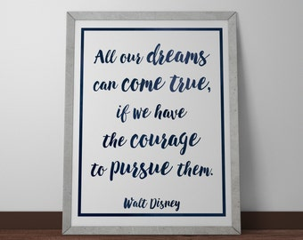 Poster / Print - Walt Disney Quote Dreams Can Come True - 3 Sizes Available