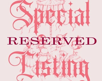 Reserved listing for Amber