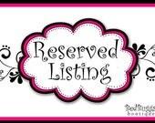 Reserved listing for  Trisha Johnson