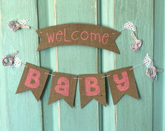 Welcome Baby Pink burlap banner ready to ship baby shower gift decor photo prop hand painted pennant
