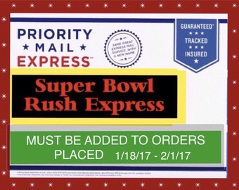 Super Bowl Rush Order & Express Shipping