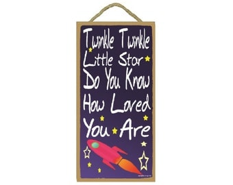 "Rocket Blue Twinkle Twinkle Little Star How Loved You Are Sign 10""x5"""