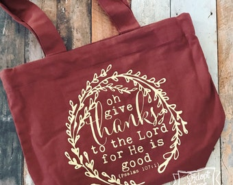 oh give thanks to the Lord tote bag