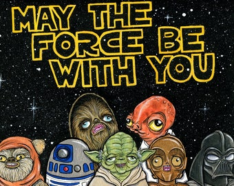 May The Force Be With You