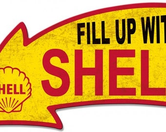 Vintage metal sign, fill up with Shell, shell gasoline, garage sign, garage decor, gas station