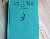 Vintage Nature Book - A Field Guide to Western Birds - 1961 - Roger Tory Peterson - Green Linen Hardback Book - Vintage Bird Book