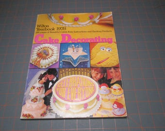 WILTON CAKE DECORATING 1978
