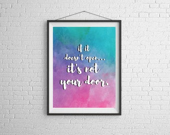 It's not your door Instant Download Print
