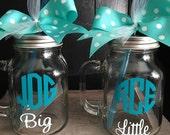 Big Sis Lil Sis Mason Jars - Big Sister - Little Sister - Wedding Party - Bachelorette Gifts - Sorority - Rush Week - Cheer Gifts