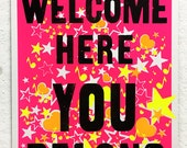 You Are Welcome Here, You Belong