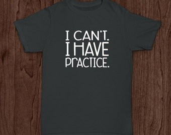 Youth Baseball T Shirt, I Can't, I Have Practice, Kids Baseball Shirt, Softball Shirt