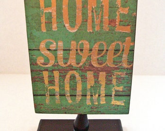 Home Sweet Home SIgn Table Marker