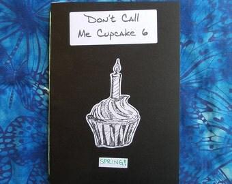 Don't Call Me Cupcake 6: Spring! - A5 Perzine