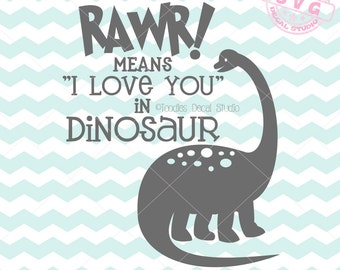 Rawr means I love you in Dinosaur SVG Vector Art, Dinosaur Instant Download, Nursery SVG cricut, Vinyl Cutter clipart, DIY Nursery -tds215