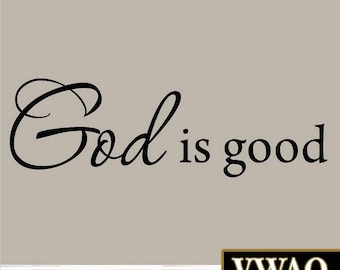 God is Good Wall Decal Inspirational Quote Bible Decals Christian Wall Art Church VWAQ-3544