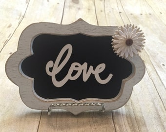 Sweet Love Sign with or without easel Valentine Frame  Love Frame  Valentine gift Wedding Gift