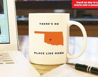 Oklahoma OK Coffee Mug Cup, No Place Like Home, Gift Present, Wedding Anniversary, Personalized Color, Custom Location tulsa enid stillwater