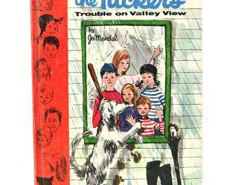 The Tuckers Trouble on Valley View Vintage 1961 Whitman Children's Hardcover Chapter Book Number 2303 by Jo Mendel