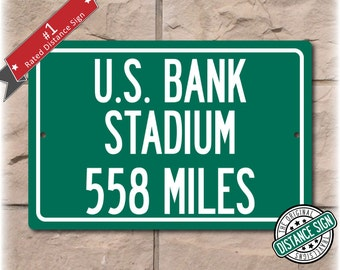 Personalized Highway Distance Sign To: U.S. Bank Stadium, Home of the Minnesota Vikings (2016)