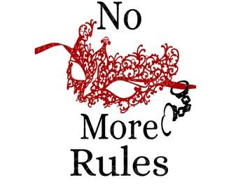 SVG - No More Rules Tshirt Design - Fifty Shades Darker - Fifty Shades Mask Design - Fifty Shades Tshirt Design - Fifty Shades - Handcuffs