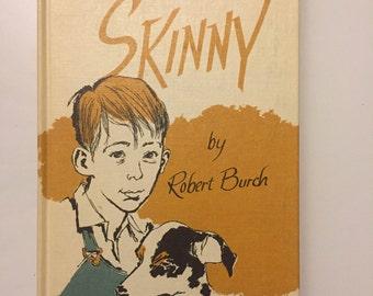 Vintage 1964 SKINNY By Robert Burch (hardcover)