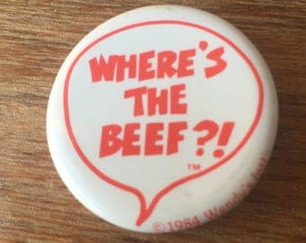Where's The Beef? Vintage Wendy's Pinback Button, Free Shipping