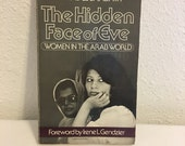 RESERVED      The Hidden Face of Eve, Women in the Arab World, Nawal El Saadawi, Irene L Gendzier