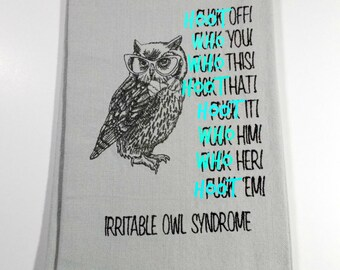 Sarcastic Owl - 10 dollar gift - Irritable Owl - Owl Towel- Sarcastic Humor -Funny Owl towel - Embroidered Towel -  Funny Adult Towel  - Owl