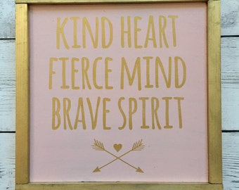 "Rustic Wood Sign - ""Kind Heart, Fierce Mind, Brave Spirit"" - Girls Room Home Decor"