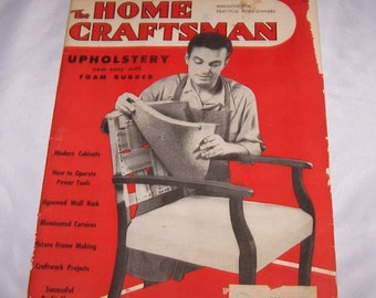 Vintage The Home Craftsman Magazine For Practical Home Owners 1949 Sept Oct UPHOLSTERY Instructions