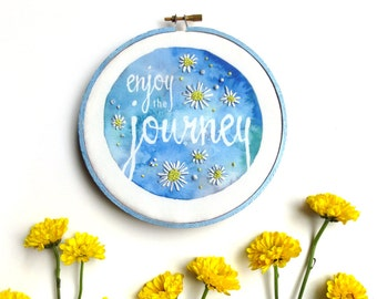 Enjoy the Journey, French Country Wall Decor, Sky Blue Positive Inspiration, Embroidery Hoop Art, Country Home Farmhouse Art, Daisy Wall Art