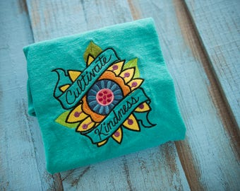 Cultivate kindness shirt- RAK t-shirt - Random acts of kindness tshirt - Spread joy, spread love - Flower Garden Growing top - Embroidered