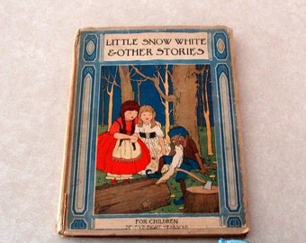 Rare?  1919 Little Snow White and Other Stories, w/ Color Plates and Numerous Illistrations, Platt & Norse