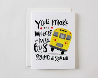 You make the wheels on my bus go round and round Greeting Card