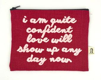i am quite confident linen pouch