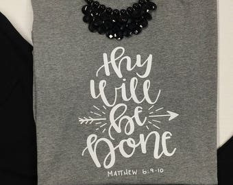 Thy Will Be Done Graphic Tee T-shirt Short Sleeve