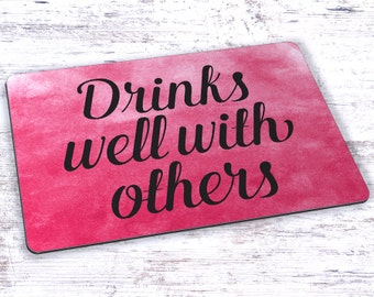 Drinks Well With Others Watercolor Mousepad - 7.75 x 9.25