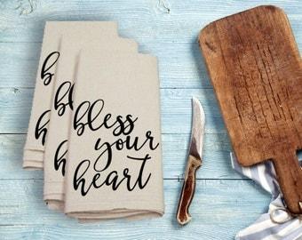 Bless Your Heart Tea Towel Flour Sack Towel Kitchen Towel