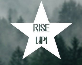 Rise up! Hamilton quote Star Decal Car Laptop Glass Metal Vinyl