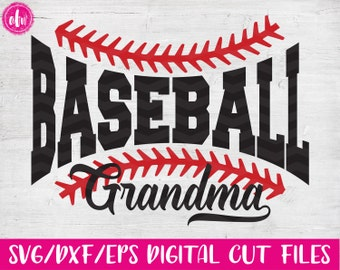 Baseball Grandma, SVG, DXF, EPS, Cut File, Sports Grandma, Spring, Summer, Family, Team, Laces, Mom, Ball, Vinyl, Silhouette, Cricut