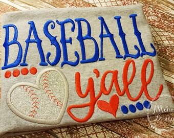 Custom Baseball shirt - Baseball y'all - infant to adults! 1