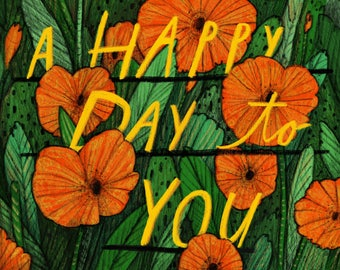 A Happy Day to You - Positive Print - Happy Print - Poppies Print - Kids Room Print - Giclee Print