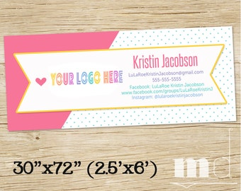 "Custom Shop Banner, LuLa Roe Custom Banner 2.5'x6', LLR Consultant Sign, HO Approved Polka Dot Banner 30x72"", Hanging Shop Sign, PRINTABLE"